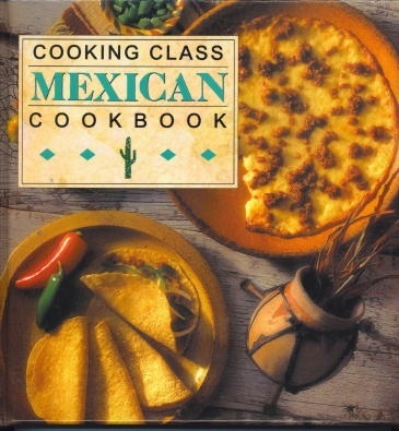 Image for Cooking Class Mexican Cookbook