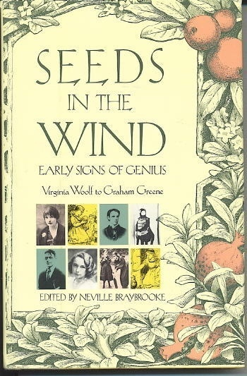 Image for Seeds In The Wind Early Signs of Genius, Virginia Woolf to Graham Greene