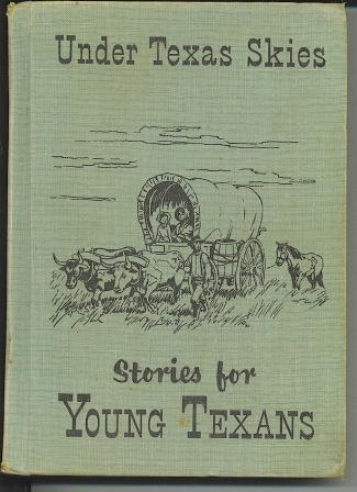 Image for Under Texas Skies Stories for Young Texans