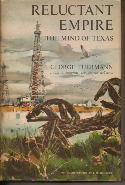 Image for Reluctant Empire, The Mind Of Texas