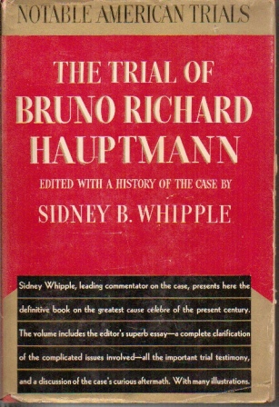 Image for The Trial of Bruno Richard Hauptman Edited with a History of the Case