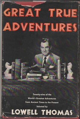 Image for Great True Adventures Twenty-Nine of the World's Greatest Adventures from Ancient Times to the Present