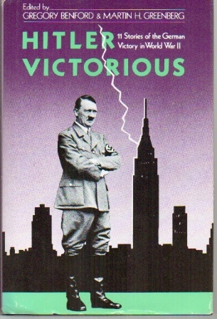 Image for Hitler Victorious: Eleven Stories Of The German Victory In World War II
