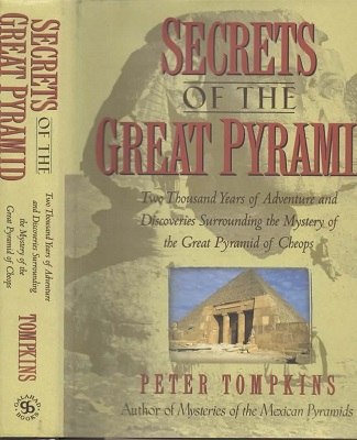 Image for Secrets of the Great Pyramid Two Thousand Years of Adventure and Discoveries Surrounding the Mystery of the Pyramid of Cheops