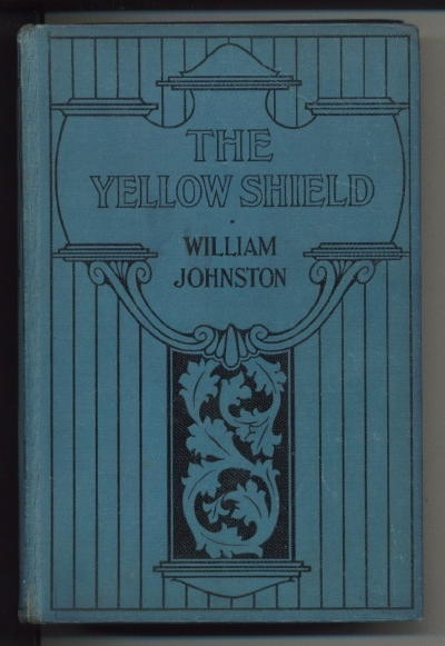 Image for The Yellow Shield Or A Captive In The Zulu Camp