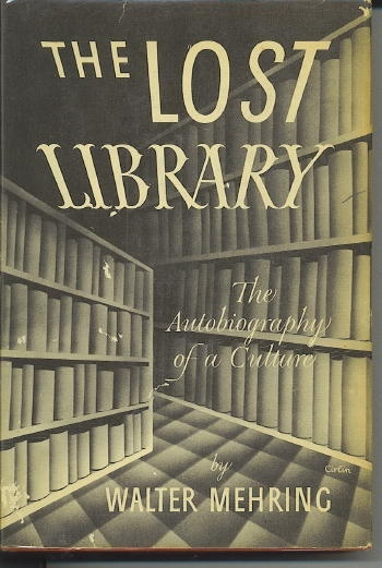Image for The Lost Library, An Autobiography Of A Culture