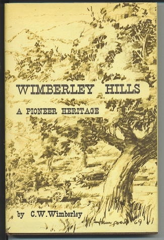 Image for Wimberley Hills A Pioneer Heritage
