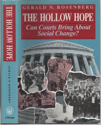 Image for The Hollow Hope Can Courts Bring about Social Change?