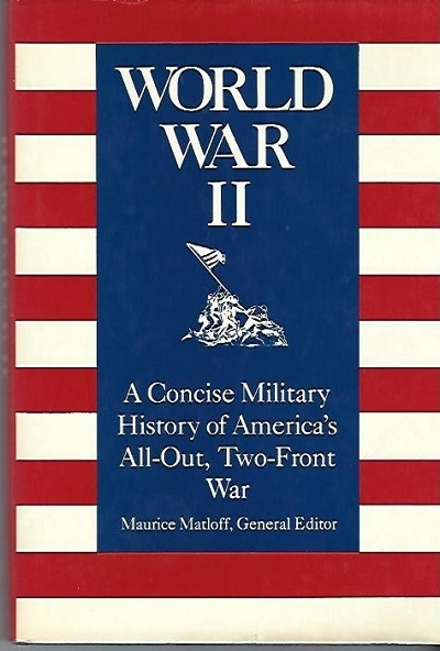 Image for World War II A Concise Military History of America's All-Out, Two-Front War