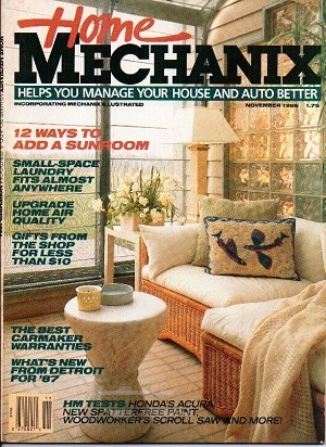 Image for Home Mechanix, November 1986, Vol. 82 No. 703, 12 Ways To Add A Sunroom Helps You Manage Your House and Car Better