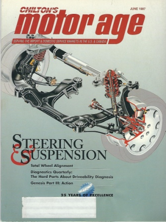 Image for Chilton's Motor Age, June 1997: Steering & Suspension Serving the Import & Domestic Service Markets in the U. S. & Canada
