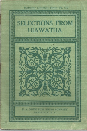 Image for Selections From The Song Of Hiawatha , Instructor Literature Series