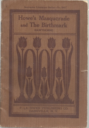 Image for Howe's Masquerade And The Birthmark , Instructor Literature Series