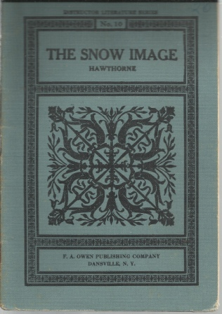 Image for The Snow Image , Instructor Literature Series