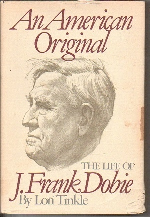 Image for An American Original The Life of J. Frank Dobie