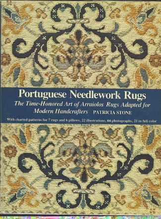 Image for Portuguese Needlework Rugs,  The Time-Honored Art of Arraiolos Rugs Adapted for Modern Handcrafters