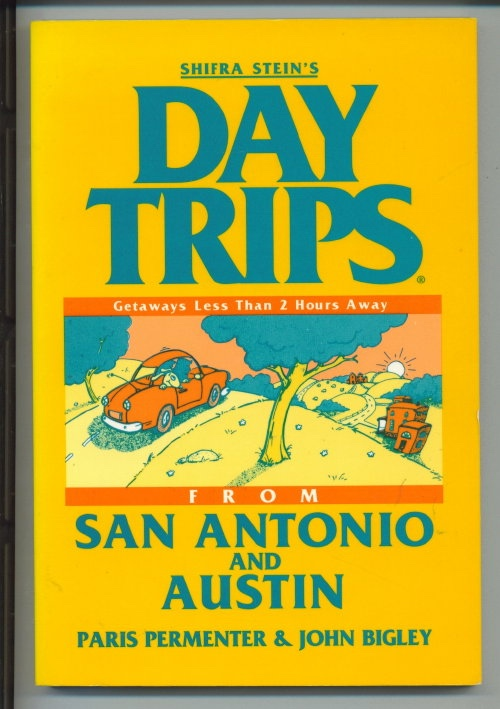 Image for Day Trips From San Antonio And Austin
