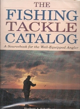 Image for Fishing Tackle Catalog A Sourcebook for the Well-Equipped Angler