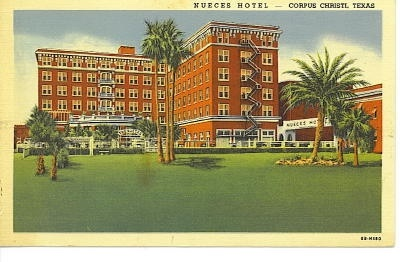 Image for Nueces Hotel, Corpus Christi, Texas