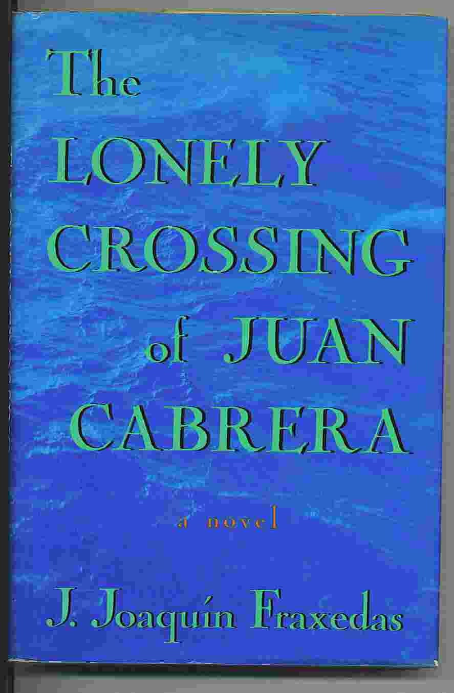 Image for The Lonely Crossing Of Juan Cabrera