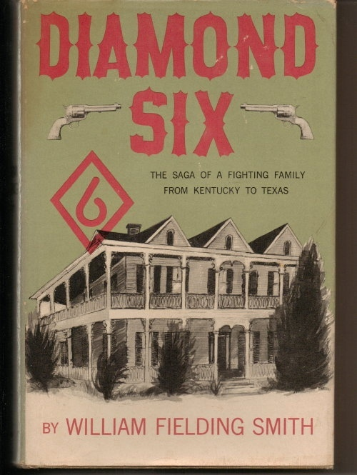 Image for Diamond Six The Saga of a Fighting Family from Kentucky to Texas