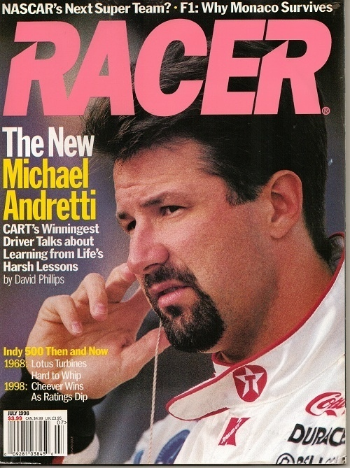 Image for Racer Magazine, July 1998, Nascar's Next Super Team?  The New Michael Andretti