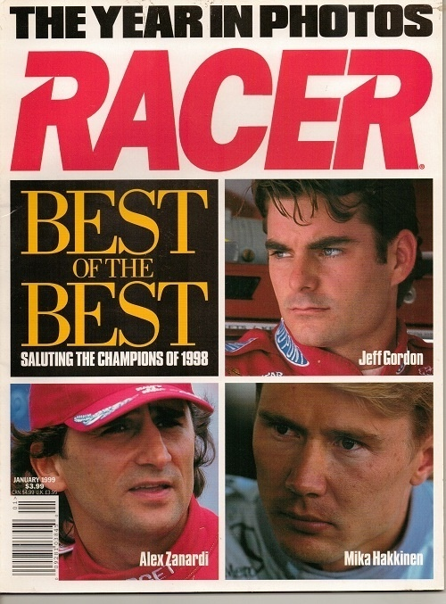 Image for Racer Magazine, January 1999, The Year In Photos Best of the Best, Saluting the Champions of 1998: Jeff Gordon, Alex Zanardi, Mika Hakkinen