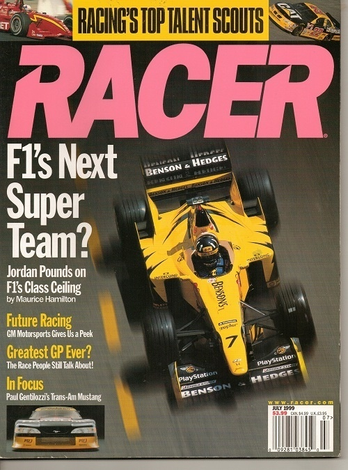 Image for Racer Magazine, July 1999, Racing's Top Talent Scouts F1's Next Super Team