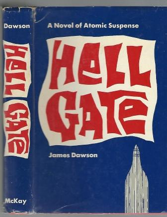 Image for Hell Gate, A Novel of Atomic Suspense