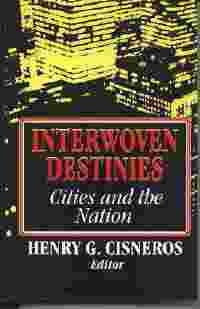 Image for Interwoven Destinies: Cities And The Nation