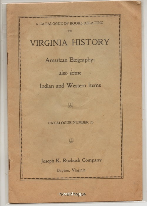 Image for A Catalogue Of Books Relating To Virginia History (#25) American Biography; Also Some Indian and Western Items