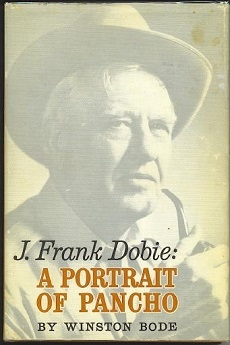 Image for J. Frank Dobie: A Portrait Of Pancho