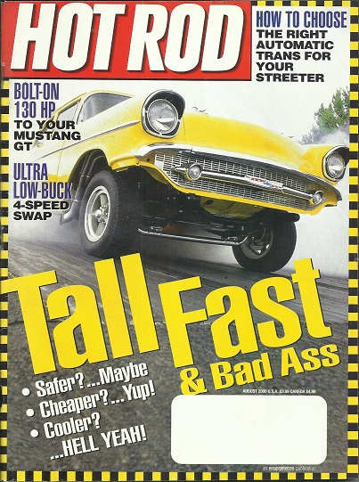 Image for Hot Rod {Magazine} Tall Fast & Bad Ass, August 2000