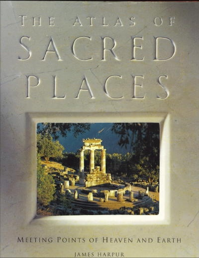 Image for The Atlas Of Sacred Places