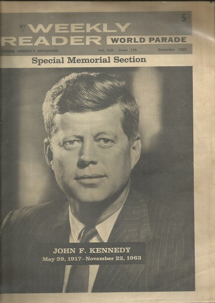 Image for World Parade Special Memorial Section, Volume Xliii, Issue 13a, December 1963: John F. Kennedy May 29, 1917 - November 22, 1963 John F. Kennedy May 29, 1917 - November 22, 1963