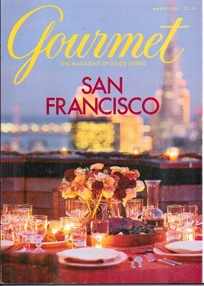 Image for Gourmet: The Magazine Of Good Living San Francisco, March 2002