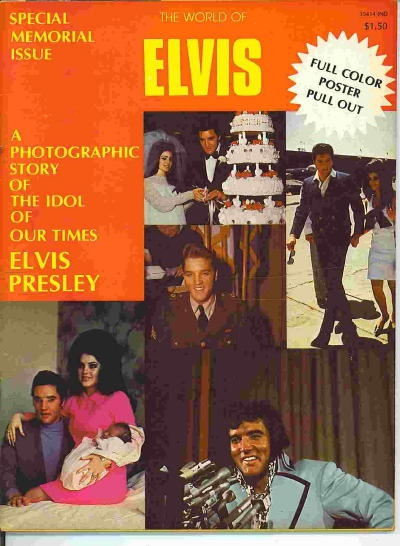 Image for The World Of Elvis Special Memorial Issue A Photographic Story of the Idol of Our Times: Elvis Presley