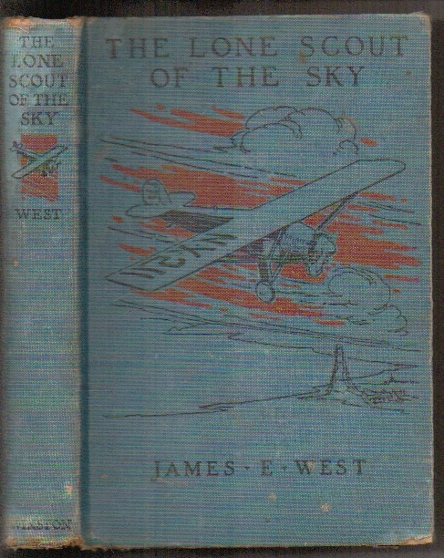 Image for The Lone Scout Of The Sky: The Story Of Charles A. Lindbergh