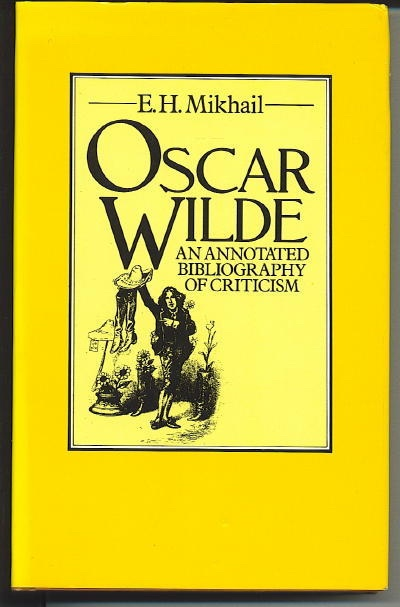 Image for Oscar Wilde: An Annotated Bibliography Of Criticism