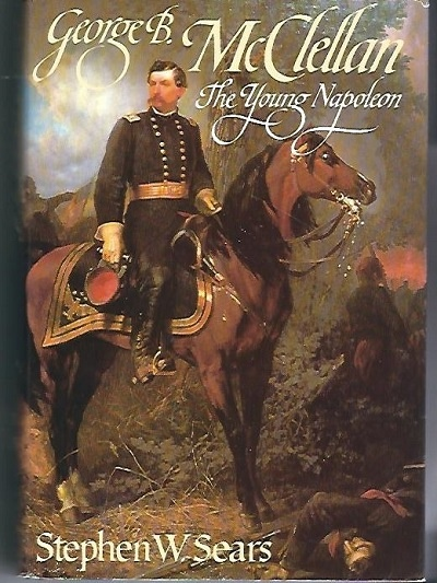Image for George B. McClellan The Young Napoleon