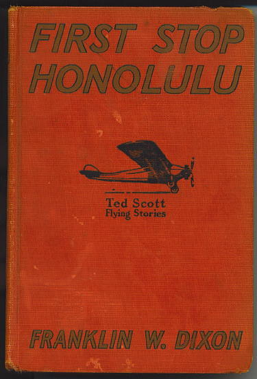 Image for First Stop Honolulu Or Ted Scott over the Pacific