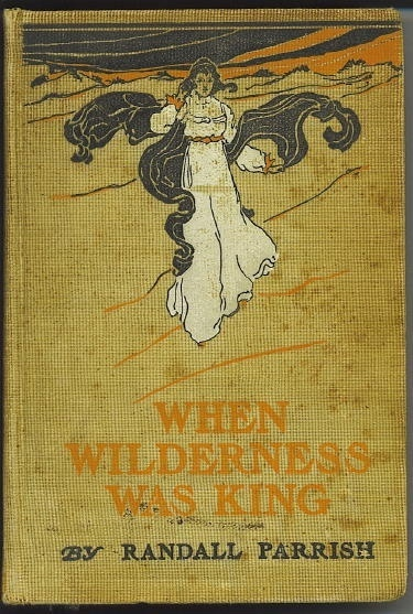 Image for When Wilderness Was King A Tale of the Illinois Country