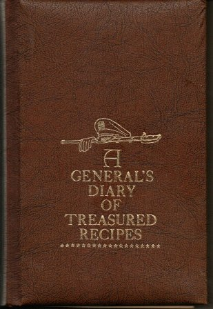 Image for A General's Diary Of Treasured Recipes