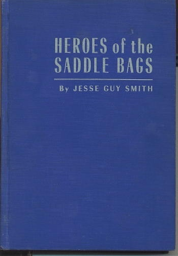 Image for Heroes Of The Saddle Bags A History of Christian Denominations in the Republic of Texas