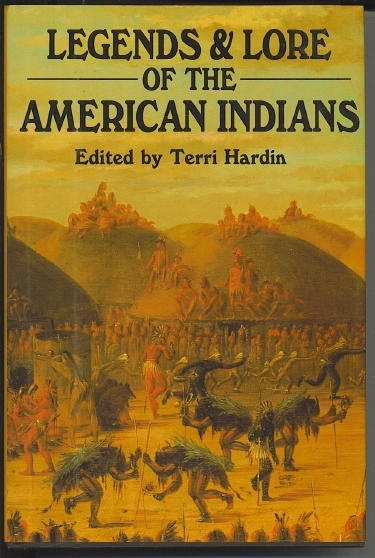 Image for Legends And Lore Of The American Indians