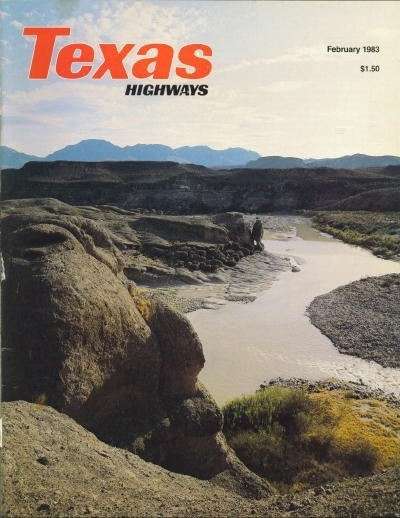 Image for Texas Highways Magazine The Official Texas State Travel Magazine February 1983