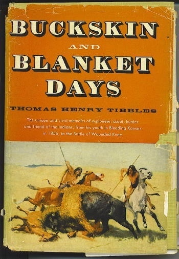 Image for Buckskin And Blanket Days, Memoirs Of A Friend Of The Indians