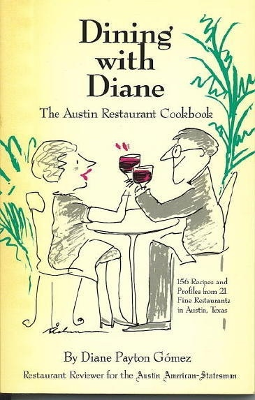 Image for Dining With Diane The Austin Restaurant Cookbook