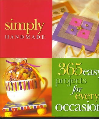 Image for Simply Handmade 365 Easy Projects for Every Occasion