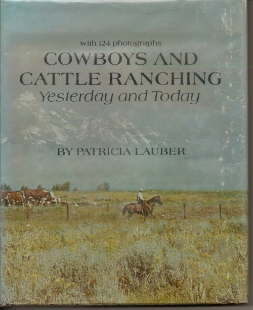 Image for Cowboys And Cattle Ranching, Yesterday And Today With 124 Photographs